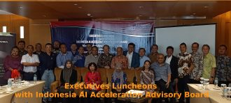 Executives Luncheons with Indonesia AI Acceleration Advisory Board